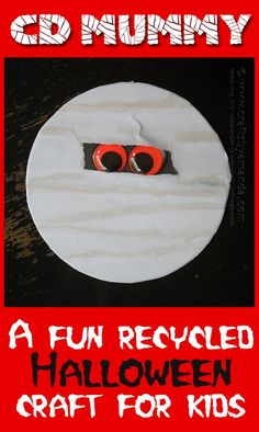 How to make a CD/DVD Mummy - fun craft for the kids this Halloween, and a great last minute idea from Amanda Formaro of Crafts by Amanda