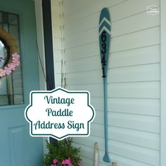 Vintage Paddle Address Sign at thehappyhousie. Perfect for a lake or beach house!
