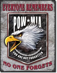POW/MIA Everyone Remembers No One Forgets. 12.95  3.00 off every purchase of this sign will go either the Wounded Warrior Project or The Puppy Rescue Mission. God Bless the troops. #God #bless #troops #GodBlessthetroops #support #supportthetroops #heros #vets #veterans #jevel #jevelwedding #jevelweddingplanning