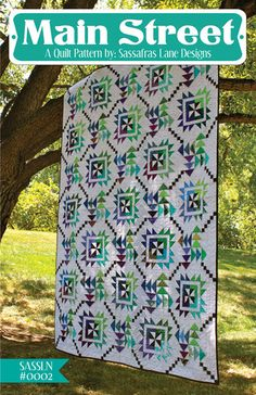 Main Street Quilt Pattern by Sassafrass Lane Designs