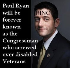 RINO Paul Ryan: how to screw over Vets while saving DC bacon: Embedded image permalink