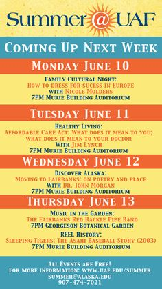Have you been wondering what #fun #summer #events we have lined up for you next? #uaf #alaska #fairbanks