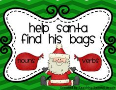 Noun and Verb Sort ~Help Santa find his bags Centers FREEBIE