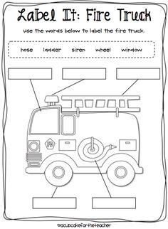 Label It: Fire Truck, fire safety, firefighters, community helpers, transportation