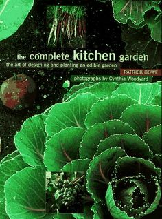 The Complete Kitchen Garden: The Art of Designing « LibraryUserGroup.com – The Library of Library User Group