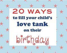 20 Ways to celebrate your child on their birthday