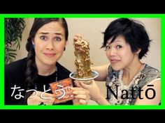 Trying (Stinky, Sticky) Nattō with Emmy! - YouTube LOADED with Vitamin K and K2 the X-Factor of the Weston Price Diet