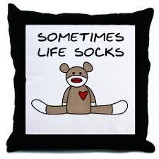 Sometimes Life Socks. YUP!