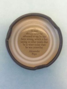Thought for the day.  On my honest tea bottle cap