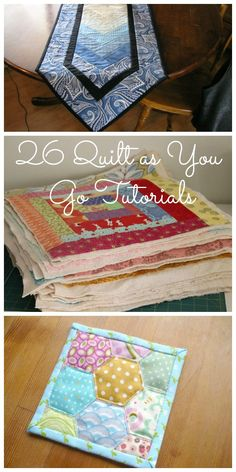 26 Quilt as You Go Tutorials - Easy Sewing Projects, Embroidery Stitches, Patchwork Patterns & More