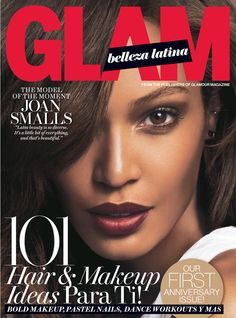 Say Hello to Our Latest Cover Star: Joan Smalls! | Glam Belleza Latina
