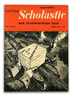 The War Transportation Issue of Senior Scholastic (from March of 1943)