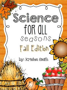 Tons of Science Ideas for Fall to keep your students entertained!