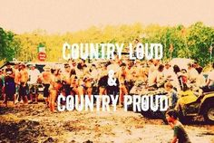 Country Loud and Country Proud!#CountryGirl #CountryLife #CountryProud