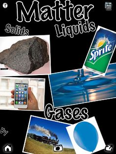 Solids, Liquids, and Gases using Pic Collage app from Karen Ogen
