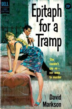 """""""Epitaph for a Tramp"""". Actually a pretty good book. Mine didn't come with this cover."""