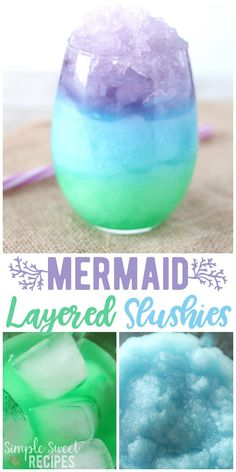 This fun and colorful (and so easy) Mermaid Layered Slushies recipe is just begging to be enjoyed! The perfect summer treat with just a few simple ingredients. #recipe #drinkrecipes #drinks #nonalcoholicdrinks #slushies  via @simplesweetrecipes