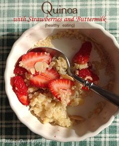 Quinoa with Strawberries and Buttermilk {healthy eating}   Taking On Magazines   www.takingonmagazines.com
