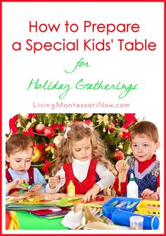 Ideas from around the blogosphere for preparing a kids' table for holiday get-togethers special kid, holiday gather, christmas crafts, gift wrapping, holidays, kids, christmas games, the holiday, christmas gifts