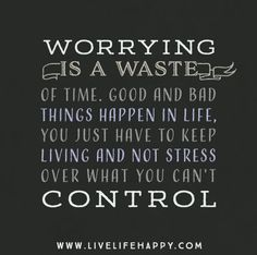 how to stop worrying about bad things happening