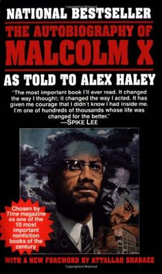 The Autobiography of Malcolm X: As Told to Alex Haley - List price: $7.99 Price: $4.83 Saving: $3.16 (40%)