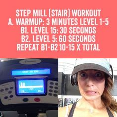 Stepmill/Stair Workout