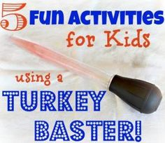 While you have your turkey baster out for your Thanksgiving feast, here are some fun ways you can use it to do activities with your kids year-round.