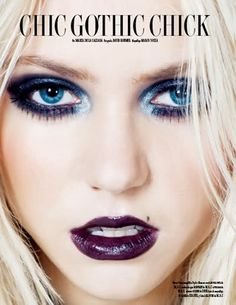 Taylor Momsen//: Gothic makeup (dark blue eye makeup with light blue inside eye corners, and dark purple lips)