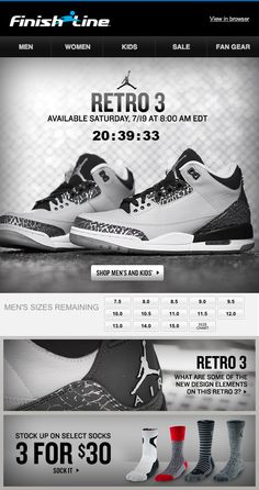 This email from Finish Line included a live countdown clock until the launch of the Retro 3 Jordan sneaker. Once the shoe was on sale, a live web crop at the bottom showed the current sizes remaining.