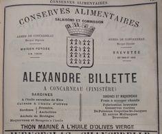 Concarneau. Publicité Alexandre Billette, conserves alimentaires, salaisons et commission, thon mariné à l'huile d'olives vierge. 1882.