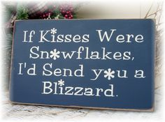 kiss, christmas signs, wood signs, winter craft, care packages