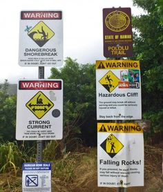 Note to self: Stay away from Pololu Trail, Hawaii. (find more funny signs at funnysigns.net)
