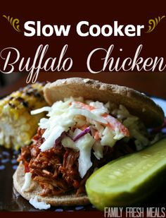 Slow Cooker Buffalo Chicken - FamilyFreshMeals.com