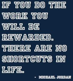 """If you do the work"