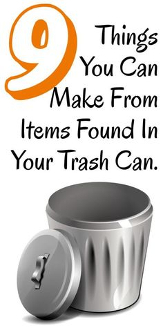 diy home sweet home: 9 Things You Can Make From Items Found In Your Trash Can