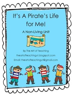 It's a Pirate's Life For Me! Non-Living Mini Unit- FREE