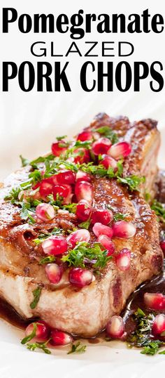 Pan-seared pork chops with a quick pomegranate juice glaze. Top with pomegranate seeds and parsley. 30 minutes to make.