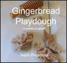 Reading Jan Brett and making our own gingerbread playdough