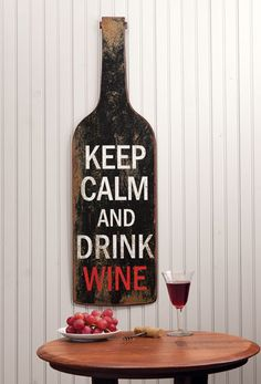 Keep Calm and Drink Wine Wall Sign | Acorn Online