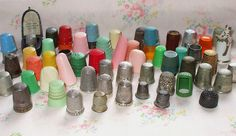 You can never have too many thimbles....