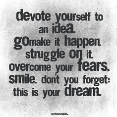 Keep going - you deserve your dream! #quotes