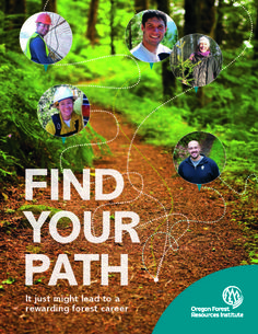 Find your path : it just might lead to a rewarding forest career by the Oregon Forest Resources Institute.