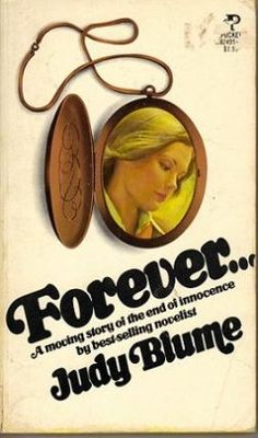 "Forever by Judy Blume. I remember this being a ""naughty book!"""