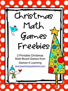Christmas Math FREEBIE - Christmas Math Games by Games 4 Learning contains 2 printable Christmas Math Board Games