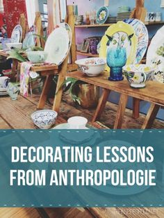 Decorating Lessons from Anthropologie on The Inspired Room anthropologi decor, anthropologie decor, inspir room, decor lesson