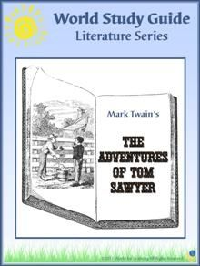 World Study Guide: Literature Series - The Adventures of Tom Sawyer - World for Learning | CurrClick