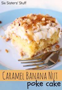 Six Sisters Caramel Banana Nut Poke Cake Recipe. Super moist and so easy to make!!