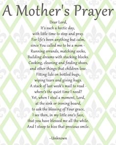 A Mother's Prayer, LOVE LOVE LOVE this!! Frame it.