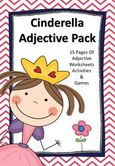 Pack contains 15 pages of adjective fun with Cinderella with literacy centre ideas, games, worksheets and other printables suitable for adjective work.