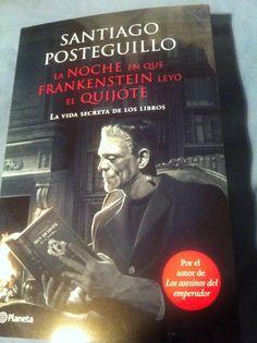 """""""La noche en que Frankeinstein leyó el Quijote"""". Para jóvenes lectores #somoslectores"""